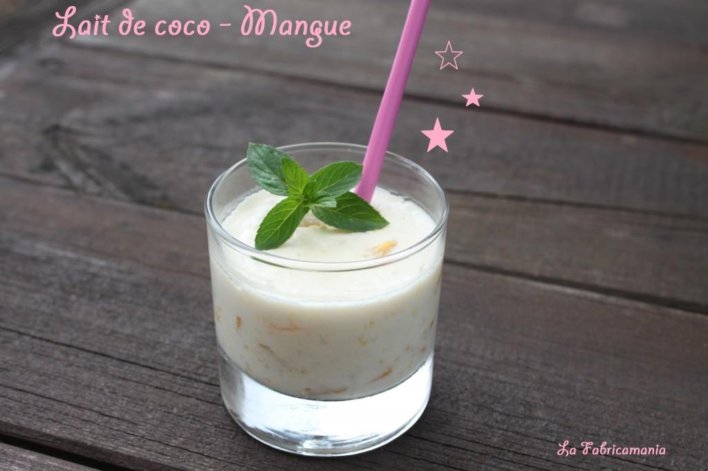 la fabricamania - lait de coco-mangue